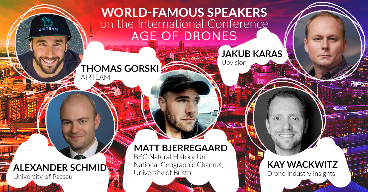 Speakers of Age of Drones Conference